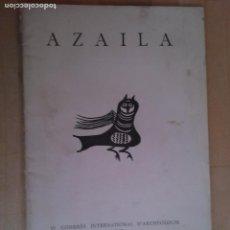 Libros antiguos: AZAILA. IV CONGRES INTERNATIONAL D'ARCHEOLOGIE. JUAN CABRE AGUILO. (ARAGON). Lote 66817554