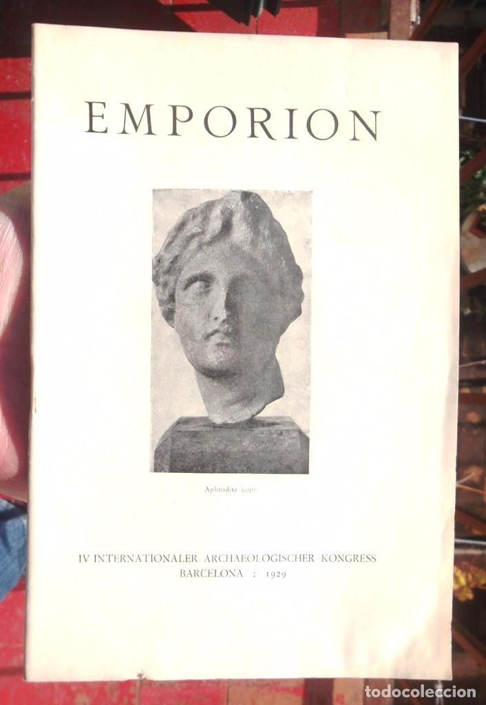 EMPORION IV INTERNATIONALER ARCHAEOLOGISCHER KONGRESS BARCELONA 1929 BON ESTAT (Libros Antiguos, Raros y Curiosos - Ciencias, Manuales y Oficios - Arqueología)