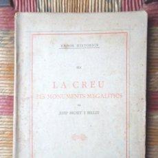 Libros antiguos: ERRORS HISTÒRICS III LA CREU ELS MONUMENTS MEGALÍTICS JOSEP BRUNET 1892 L'AVENÇ BON ESTAT. Lote 68961645