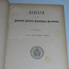 Libros antiguos: (MF2) REVISTA DE LA ASOCIACION ARTISTICO ARQUEOLOGICA BARCELONESA, 1896 OCTUBRE 1898, BARCELONA. Lote 69614813