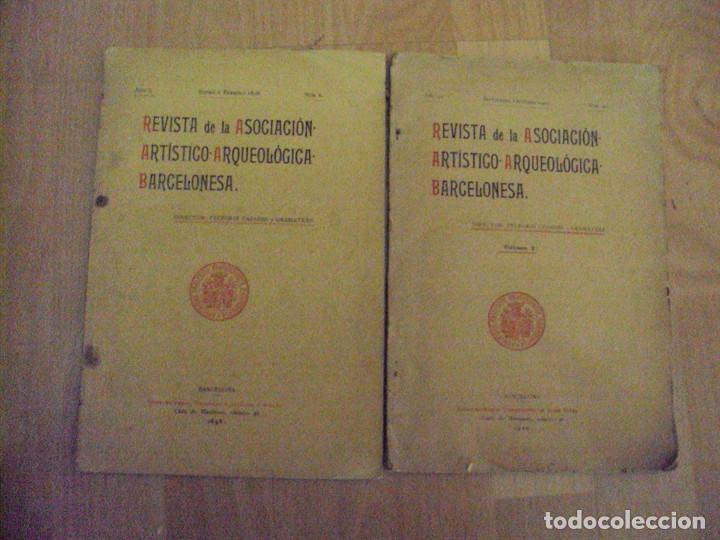 LOTE DE 2 REVISTAS DE LA ASOCIACION ARTISTICO-ARQUEOLOGICA BARCELONESA DE 1898 Y 1900 (Libros Antiguos, Raros y Curiosos - Ciencias, Manuales y Oficios - Arqueología)