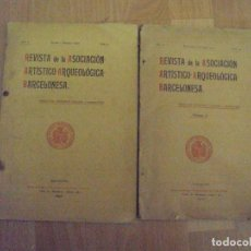 Libros antiguos: LOTE DE 2 REVISTAS DE LA ASOCIACION ARTISTICO-ARQUEOLOGICA BARCELONESA DE 1898 Y 1900. Lote 71640159