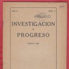 Libros antiguos: INVESTIGACION Y PROGRESO HUGO OBERMAIER 30 PAGINAS MADRID AÑO 1936 LE1639. Lote 74558347