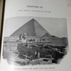 Libros antiguos: PYRAMIDS AND PROGRESS (1900). PIRÁMIDES Y PROGRESO, ESCENAS DE EGIPTO. MUY ILUSTRADO, J.WARD LONDRES. Lote 74990167