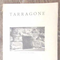 Libros antiguos: TARRAGONE IVE CONGRÉS INTERNATIONAL D'ARCHÉOLOGIE BARCELONE 1929 JOAQUIN M DE NAVASCUÉS TARRAGONA BO. Lote 75759567