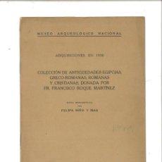 Libros antiguos: ADQUISICIONES EN 1930: COLECCIÓN DE ANTIGÜEDADES EGIPCIAS... MUSEO ARQUEOLÓGICO NACIONAL. Lote 75965499