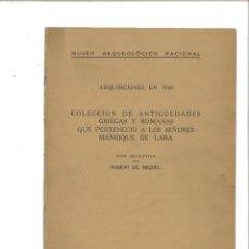 Libros antiguos: ADQUISICIONES EN 1930: COLECCIÓN DE ANTIGÜEDADES GRIEGAS Y ROMANAS... MUSEO ARQUEOLÓGICO NACIONAL. Lote 75965971