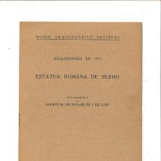 Libros antiguos: ADQUISICIONES EN 1931: ESTATUA ROMANA DE SILENCIO. MUSEO ARQUEOLÓGICO NACIONAL. Lote 75966647