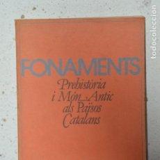 LIBRO FONAMENTS PREHISTÒRIA I MÒN ANTIC ALS PAISOS CATALANS