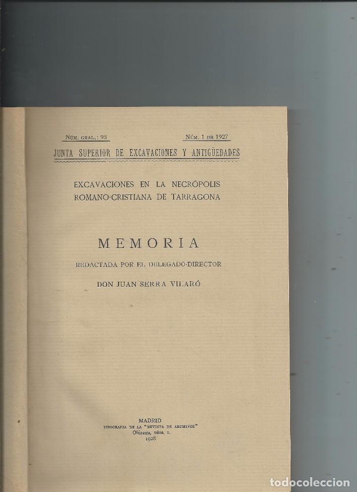 1927 EXCAVACIONES EN LA NECROPOLIS ROMANO-CRISTIANA DE TARRAGONA. JUAN SERRA VILARÓ (Libros Antiguos, Raros y Curiosos - Ciencias, Manuales y Oficios - Arqueología)