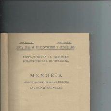 Libros antiguos: 1927 EXCAVACIONES EN LA NECROPOLIS ROMANO-CRISTIANA DE TARRAGONA. JUAN SERRA VILARÓ. Lote 82241848