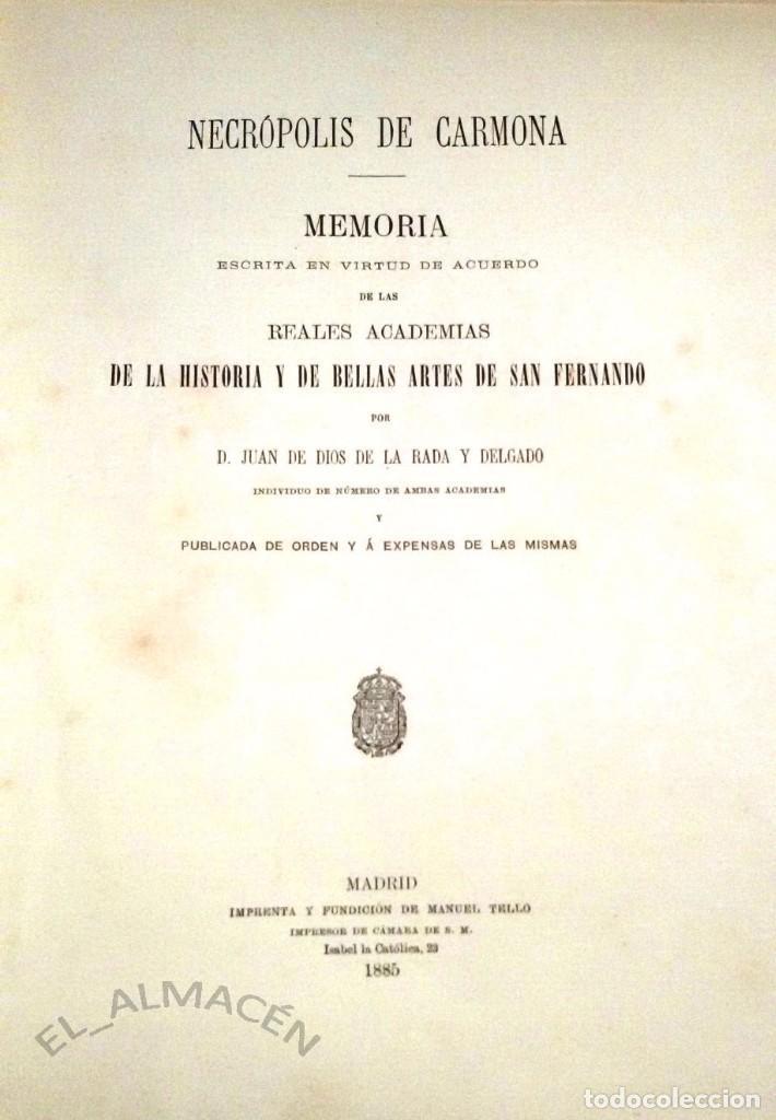 NECRÓPOLIS DE CARMONA. MEMORIA (J.D. DE LA RADA Y DELGADO 1885) EN RAMA, SIN USAR. (Libros Antiguos, Raros y Curiosos - Ciencias, Manuales y Oficios - Arqueología)