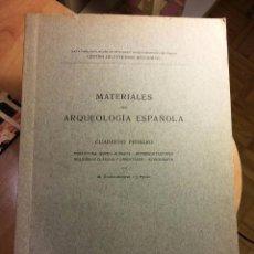 Libros antiguos: MATERIALES DE ARQUEOLOGÍA ESPAÑOLA (1912) /// GÓMEZ MORENO, M. / J. PIJOÁN. Lote 86615248