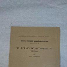 Libros antiguos: EL DOLMEN DE MATARRUBILLA (SEVILLA) (1919). Lote 95495163