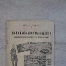 Libros antiguos: JULIO CARRO: EN LA ENIGMÁTICA MARAGATERIA (1934). Lote 96069107