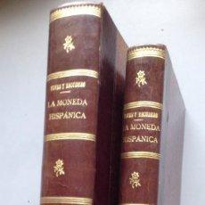 Libros antiguos: A. VIVES Y ESCUDERO, LA MONEDA HISPANICA, 5+1 VOLS., MADRID, 1925-26 (ED. ORIGINAL). Lote 97614903