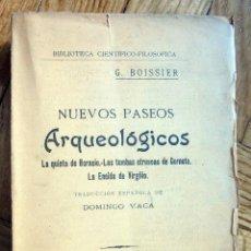 Libros antiguos: NUEVOS PASEOS ARQUEOLÓGICOS. G. BOISSIER.1919. Lote 100015563