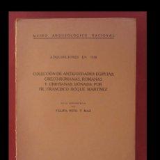 Libros antiguos: COLECCION DE ANTIGUEDADES EGIPCIAS, GRECO-ROMANAS, ROMANAS Y CRISTIANAS DONADA POR FR. F. ROQUE . Lote 101402783