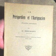 Libros antiguos: LE PÉRIGORDIEN ET L'AURIGNACIEN (NOUVELLES OBSERVATIONS D PERONY 1936 MONNOYER LE MANS ARQUEOLOGIA. Lote 104306611