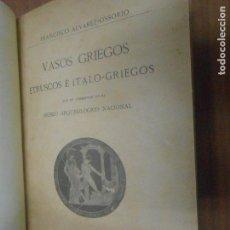 Libros antiguos: VASOS GRIEGOS ETRUSCOS ITALO GRIEGOS QUE SE CONSERVAN EN EL MUSEO ARQUEOLOGICO NACIONAL MADRID 1910. Lote 105795255