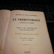 Libros antiguos: LE PREHISTORIQUE ANTIQUITE DE L'HOMME. 1885. GABRIEL DE MORTILLET. PARIS. 650 PG. Lote 111437524