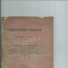 Libros antiguos: EL CEMENTERIO FRANCO DE PAMPLONA NAVARRA FLORENCIO DE ANSOLEAGA 1914. Lote 112575803
