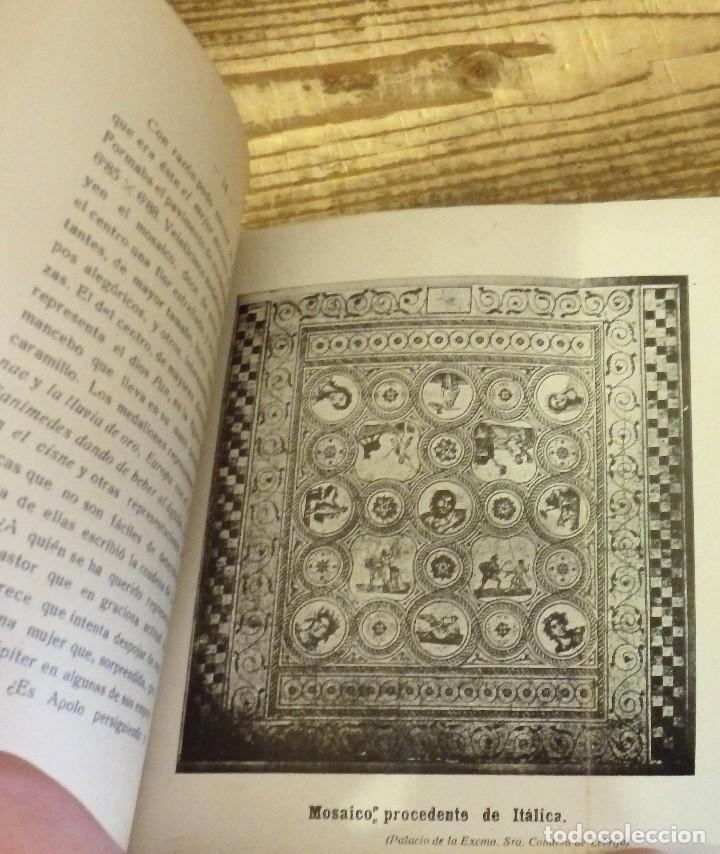 Libros antiguos: ITALICA, COMISION DE MONUMENTOS HISTORICOS Y ARTISTICOS DE LA PROVINCIA DE SEVILLA, SANTIAGO MONTOTO - Foto 4 - 112853771