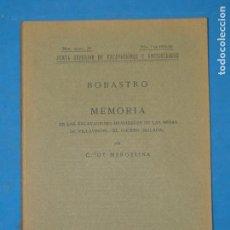 Libros antiguos: BOBASTRO: MEMORIA DE LAS EXCAVACIONES REALIZADAS EN LAS MESAS DE VILLAVERDE. - EL CHORRO (MÁLAGA).. Lote 112994415