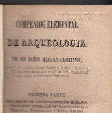 Libros antiguos: B. SEBASTIÁN CASTELLANOS: COMPENDIO ELEMENTAL DE ARQUEOLOGÍA. TOMOS I, II Y III. MADRID, 1844. Lote 114157619