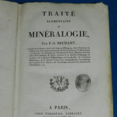 Libros antiguos: (MF) F S BEUDANT - TRAITE ELEMENTAIRE DE MINERALOGIE ( MINERALES ) , PARIS CHEZ VERDIERE 1824. Lote 114429583