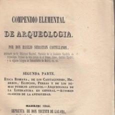 Libros antiguos: BASILIO SEBASTIAN CASTELLANOS: COMPENDIO ELEMENTAL DE ARQUEOLOGÍA. 3 VOLS. MADRID, 1844. Lote 116495283