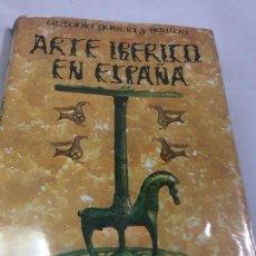 Libros antiguos: ARTE IBÉRICO EN ESPAÑA ANTONIO GARCÍA BELLIDO ESPASA CALPE 1980 MUY BUEN ESTADO. Lote 117698871