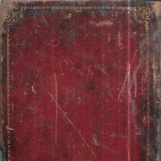 Libros antiguos: ANTIGÚEDADES PREHISTORICAS DE ANDALUCIA. D. MANUEL DE GÓNGORA Y MARTINEZ. 1868.. Lote 117796631