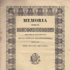 Libros antiguos: RAFAEL MITJANA. MEMORIA SOBRE EL TEMPLO DRUÍDA HALLADO CERCA DE ANTEQUERA. MÁLAGA, 1847. MUY RARO.. Lote 117867487