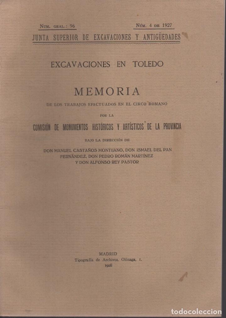 EXCAVACIONES EN TOLEDO (CIRCO ROMANO) 1928 (Libros Antiguos, Raros y Curiosos - Ciencias, Manuales y Oficios - Arqueología)