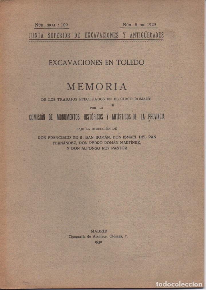 EXCAVACIONES EN TOLEDO (CIRCO ROMANO) 1930 (Libros Antiguos, Raros y Curiosos - Ciencias, Manuales y Oficios - Arqueología)