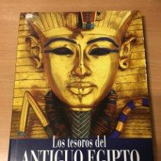 Libros antiguos: LOS TESOROS DEL ANTIGUO EGIPTO -EN EL MUSEO EGIPCIO DE EL CAIRO-. Lote 119333867
