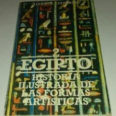 Libros antiguos: EGIPTO. HISTORIA ILUSTRADA DE LAS FORMAS ARTISTICAS.. Lote 120103811