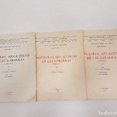 Libros antiguos: SEPULCROS MEGALÍTICOS DE LAS GABARRAS, (TOMOS I, II Y III), (1965-70). Lote 120135979