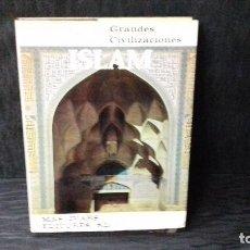 Libros antiguos: GRANDES CIVILIZACIONES ISLAM MAS-IVARS EDITORES, S.L.. Lote 121106535
