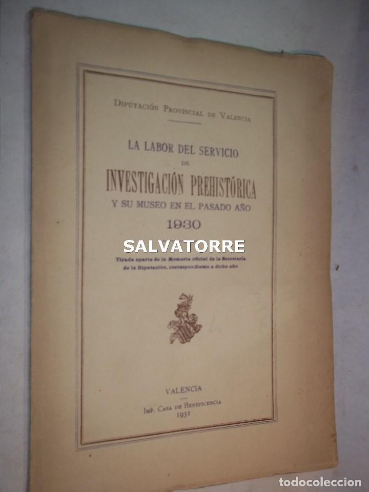 DIPUTACION VALENCIA.LABOR SERVICIO INVESTIGACION PREHISTORICA 1930. (Libros Antiguos, Raros y Curiosos - Ciencias, Manuales y Oficios - Arqueología)