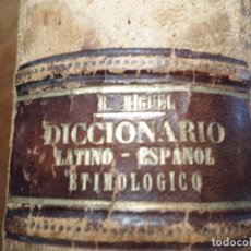 Libros antiguos: LIBRO DICCIONARIO LATINO--ESPAÑOL ETIMOLOGICO 1871. Lote 121710103