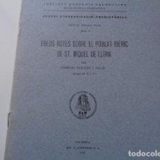 Libros antiguos: SIP. INVESTIGACIÓN PREHISTORICA. 1937. GUERRA CIVIL, POBLADO IBERICO DE SAN MIQUEL. LLIRIA, VALENCIA. Lote 121946647