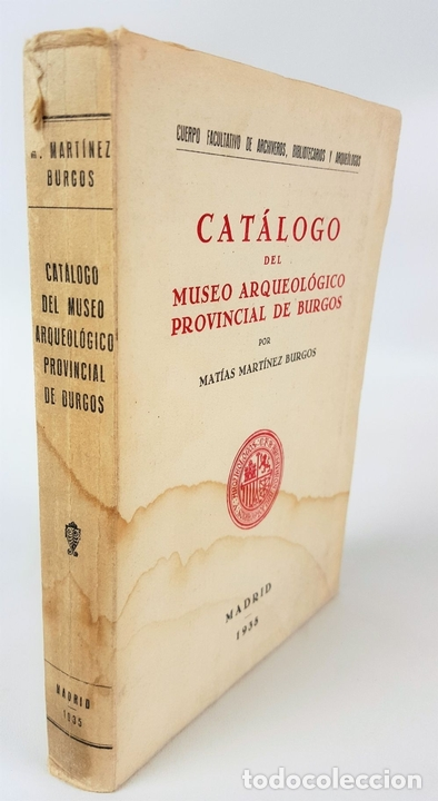 Libros antiguos: CATÁLOGO DEL MUSEO ARQUEOLÓGICO PROVINCIAL DE BURGOS. M.M.B. MADRID. 1935. - Foto 2 - 122351803