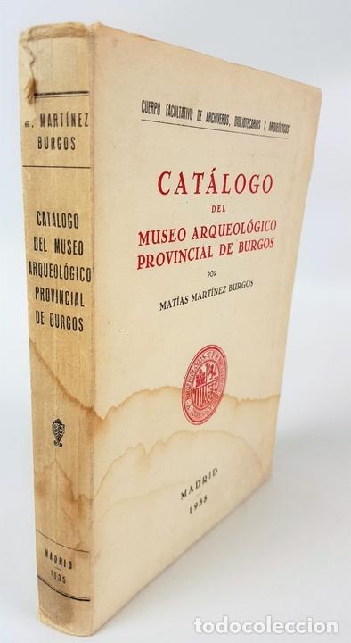 Libros antiguos: CATÁLOGO DEL MUSEO ARQUEOLÓGICO PROVINCIAL DE BURGOS. M.M.B. MADRID. 1935. - Foto 11 - 122351803