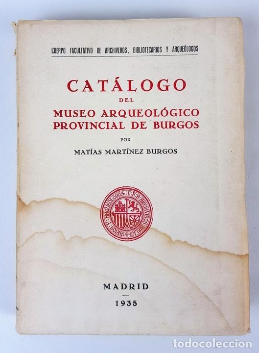 Libros antiguos: CATÁLOGO DEL MUSEO ARQUEOLÓGICO PROVINCIAL DE BURGOS. M.M.B. MADRID. 1935. - Foto 18 - 122351803