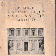 Libros antiguos: LE MUSÉE ARCHÉOLOGIQUE NATIONAL DE MADRID (1929) SIN USAR. Lote 123514811