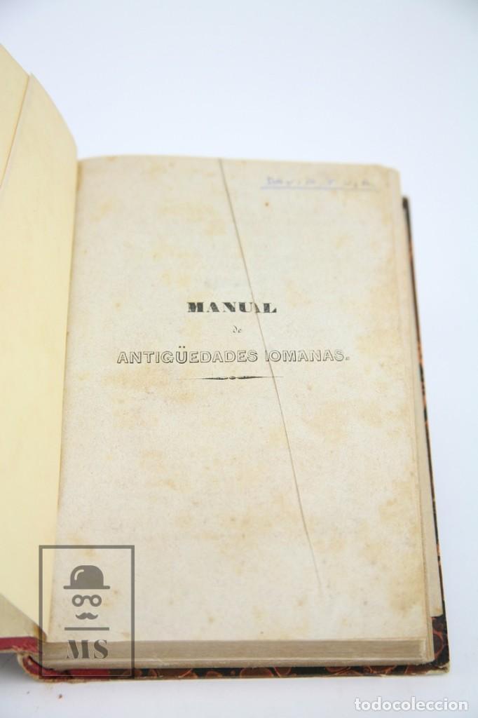 Libros antiguos: Libro- Manual De Antigüedades Romanas / M.G. Ozaneaux, Alfredo Adolfo Camus - Ed Ignacio Boix, 1845 - Foto 4 - 124606303