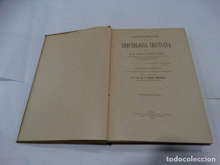 Libros antiguos: ARQUELOGÍA CRISTIANA-JOSÉ DE LA ROZA Y CABAL. 1899 - Foto 5 - 125122279