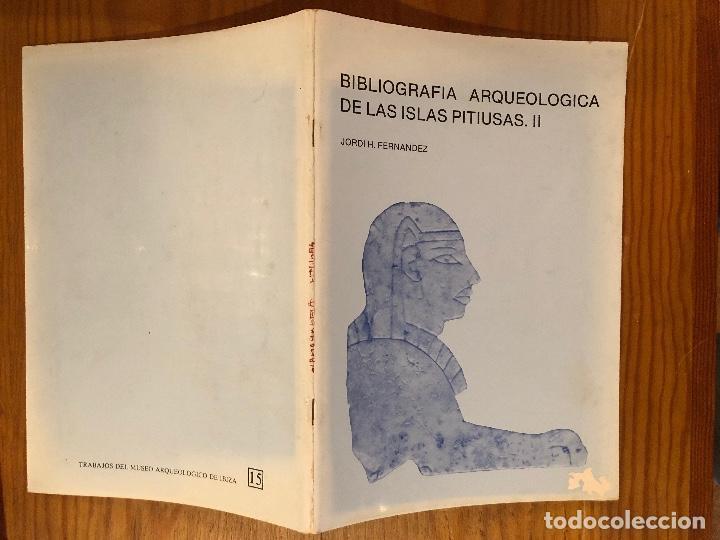 Libros antiguos: ARQUELOGIA BALEAR--Bibliografía Arqueológica de las islas pitiusas II(31€) - Foto 2 - 127558411